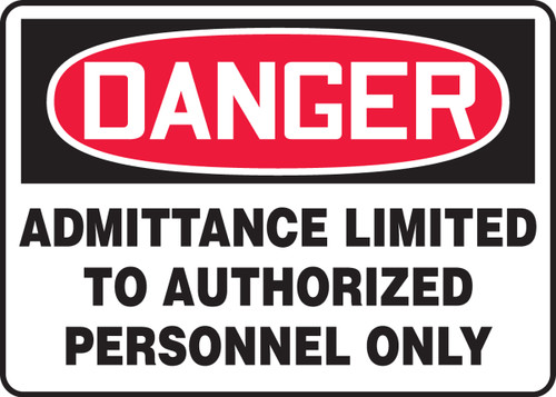 Danger - Admittance Limited To Authorized Personnel Only