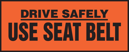 LVHR529 Drive Safely Use Seat Belt Sign