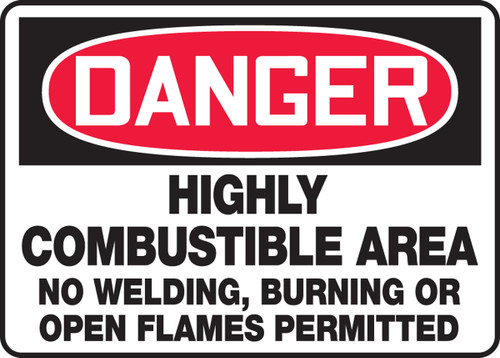 Danger - Highly Combustible Area No Welding, Burning Or Open Flames Permitted - Adhesive Dura-Vinyl - 10'' X 14''