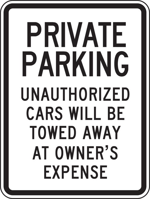 Private Parking Unauthorized Cars Will Be Towed Away At Owners Expense