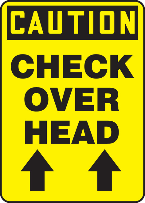 Caution - Check Over Head Sign Arrow Up