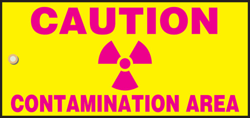 Caution Contamination Area Sign