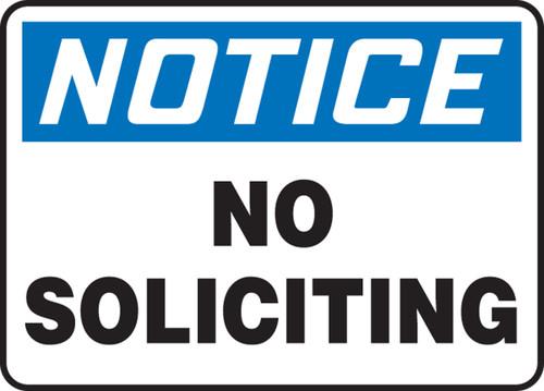 Notice - No Soliciting - Adhesive Dura-Vinyl - 7'' X 10''
