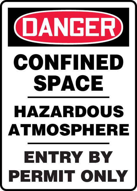 Danger - Confined Space Hazardous Atmosphere Entry By Permit Only - Dura-Fiberglass - 20'' X 14''
