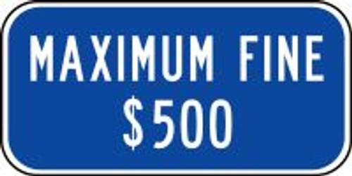 Maximum Fine $500 Sign