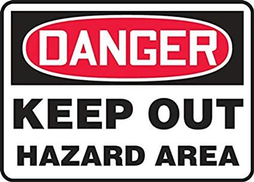 Danger - Keep Out Hazard Area - Dura-Fiberglass - 10'' X 14''