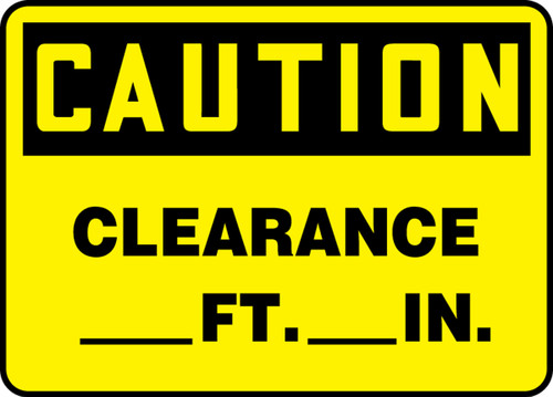 Caution - Clearance ___Ft.___In.