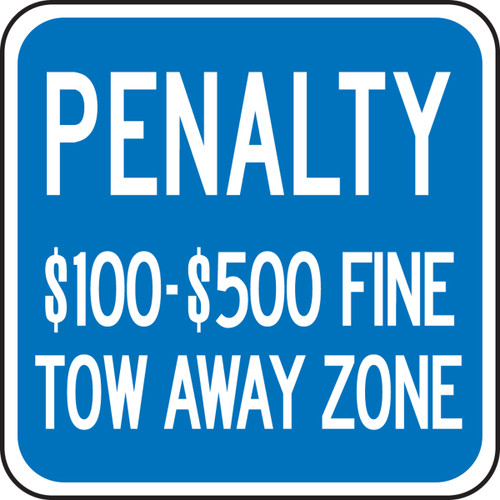 (virginia) Penalty $100-$500 Fine Tow Away Zone