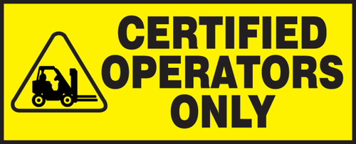 Certified Operators Only (w/graphic)