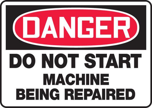 Danger - Do Not Start Machine Being Repaired