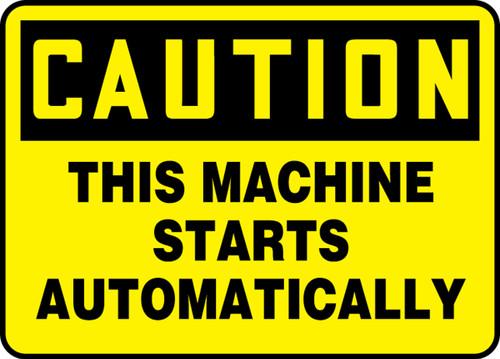 Caution - This Machine Starts Automatically