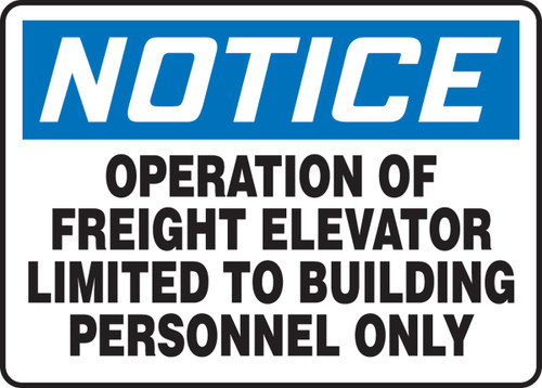 Notice - Operation Of Freight Elevator Limited To Building Personnel Only