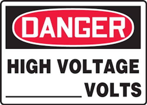 Danger - High Voltage ___ Volts - Re-Plastic - 10'' X 14''
