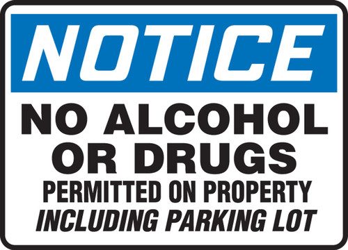 No Alcohol Or Drugs Permitted On Property Including Parking Lot