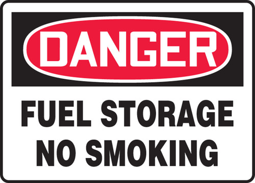 Danger - Fuel Storage No Smoking - Dura-Fiberglass - 7'' X 10''