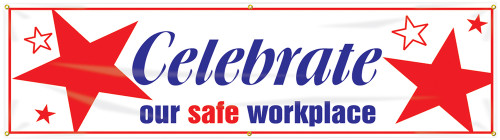 Celebrate Our Safe Workplace