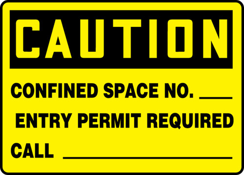 Caution - Confined Space No. ___ Entry Permit Required Call ___ - Re-Plastic - 7'' X 10''