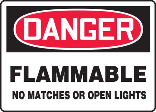 Danger - Flammable No Matches Or Open Lights - .040 Aluminum - 10'' X 14''