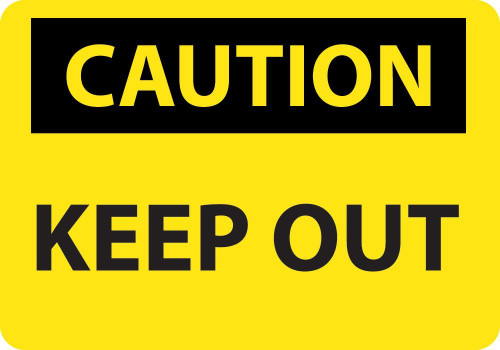 Keep Out - Re-Plastic - 7'' X 10''