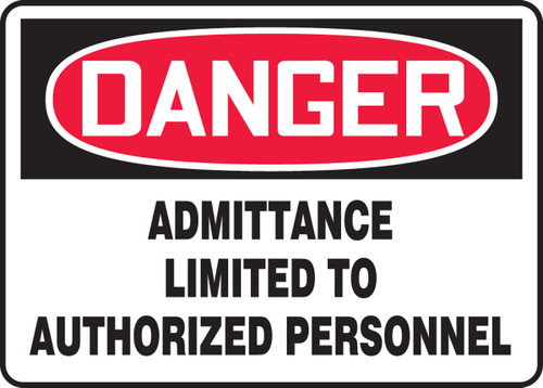 Danger - Admittance Limited To Authorized Personnel