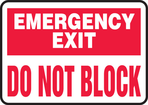 Emergency Exit Do Not Block - Dura-Fiberglass - 7'' X 10''