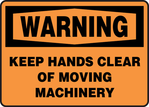 Warning - Keep Hands Clear Of Moving Machinery