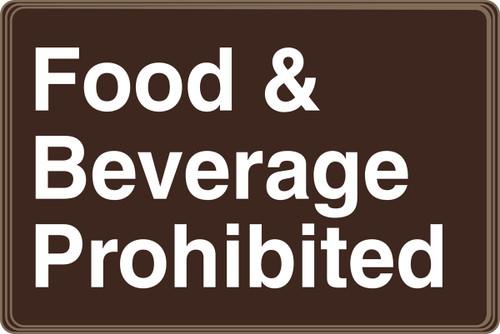 Food & Beverage Prohibited