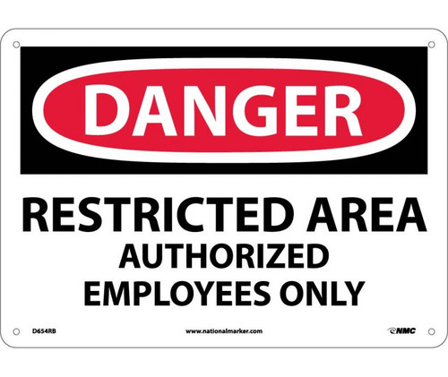 Danger - Restricted Area Authorized Employees Only - Re-Plastic - 10'' X 14''