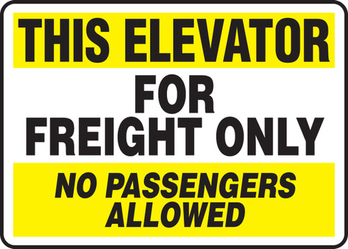 This Elevator For Freight Only No Passengers Allowed