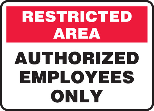 Authorized Employees Only - Accu-Shield - 7'' X 10''