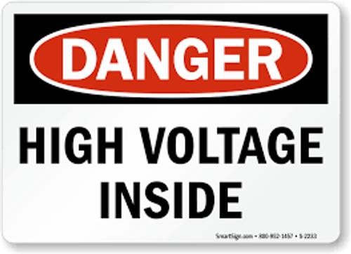 Danger - High Voltage Inside - Re-Plastic - 10'' X 7''