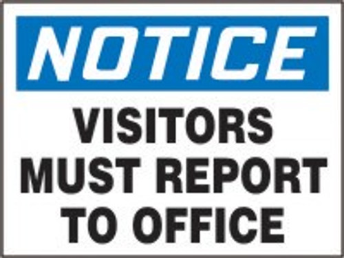 Notice Visitors Must Report To Office