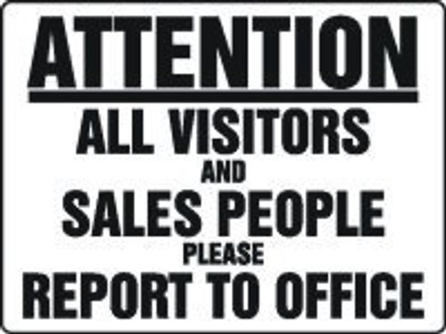 Attention All Visitors And Sales People Please Report To Office 1