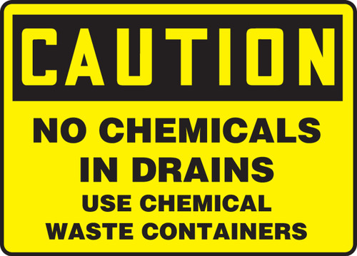 Caution - No Chemicals In Drains Use Chemical Waste Containers