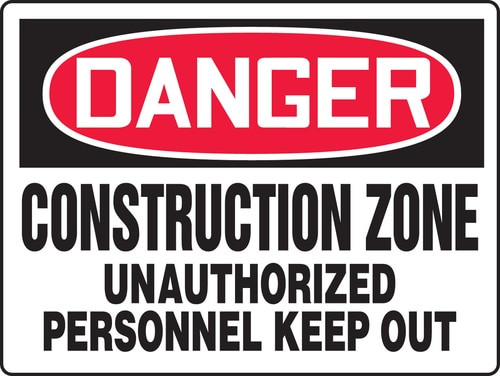Danger - Danger Construction Zone Unauthorized Personnel Keep Out - Max Alumalite - 36'' X 48''