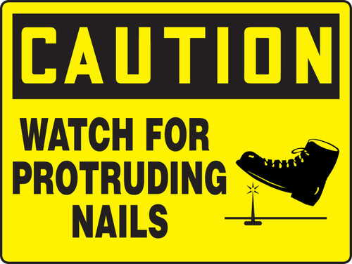 Caution - Caution Watch For Protruding Nails - Max Alumalite - 36'' X 48''