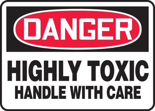 Danger - Highly Toxic Handle With Care