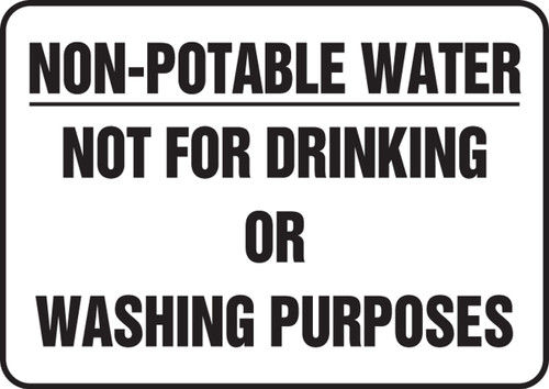 Non-Potable Water Not For Drinking Or Washing Purposes - Adhesive Dura-Vinyl - 10'' X 14''