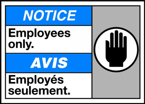 Notice Employees Only (W/Graphic)