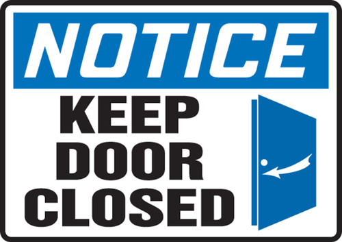 Notice - Keep Door Closed (W/Graphic) - Adhesive Dura-Vinyl - 10'' X 14''