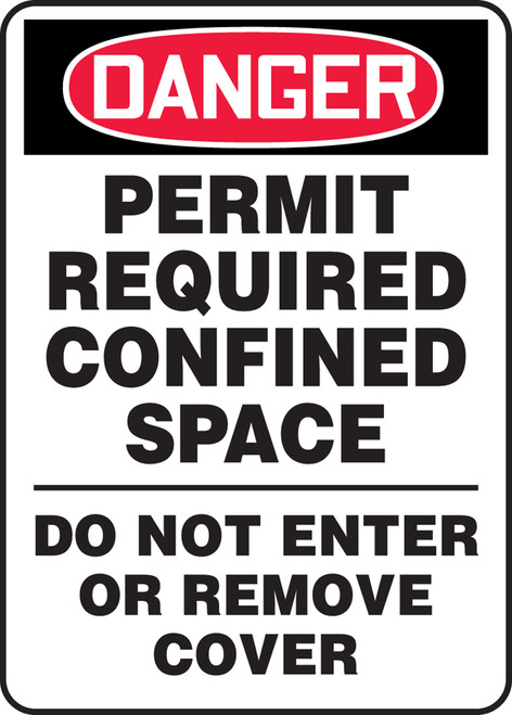 Danger - Permit Required Confined Space Do Not Enter Or Remove Cover - Re-Plastic - 14'' X 10''