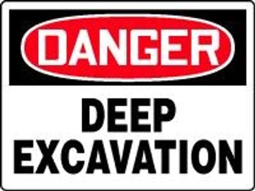 Danger - Danger Deep Excavation
