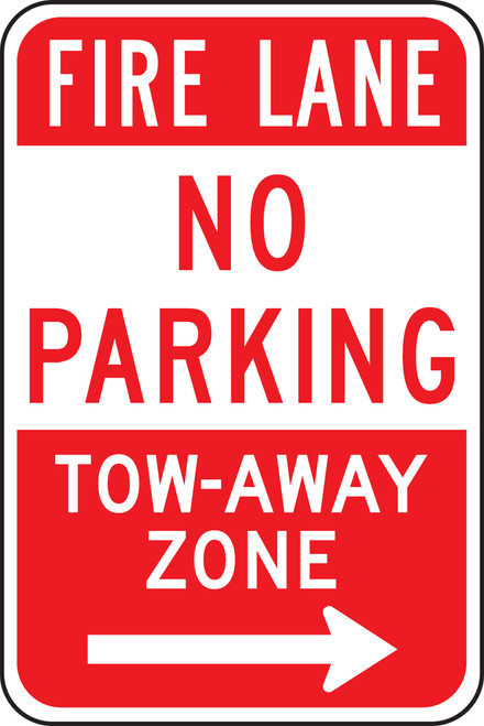 Fire Lane No Parking Tow-away Zone Sign  ----->