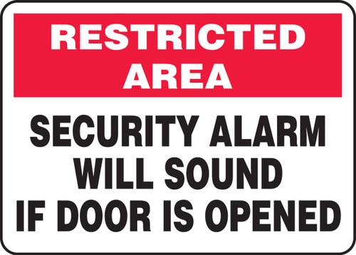 Security Alarm Will Sound If Door Is Opened - .040 Aluminum - 10'' X 14''