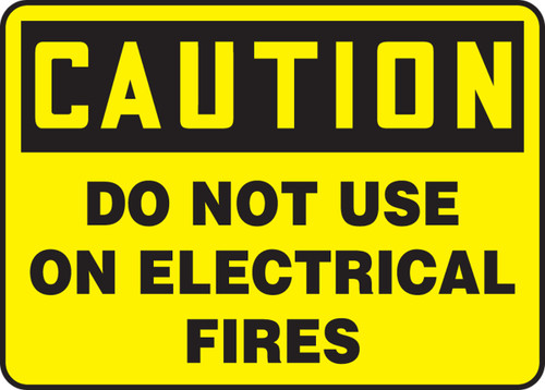 Caution - Do Not Use On Electrical Fires - Adhesive Vinyl - 10'' X 14''