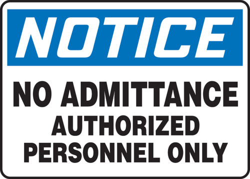 Notice - No Admittance Authorized Personnel Only