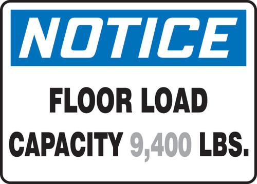 Notice - Floor Load Capacity ___ Lbs. 1