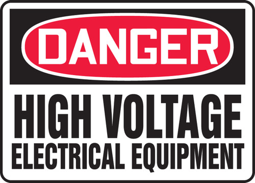 Danger - High Voltage Electrical Equipment - Adhesive Dura-Vinyl - 10'' X 14''