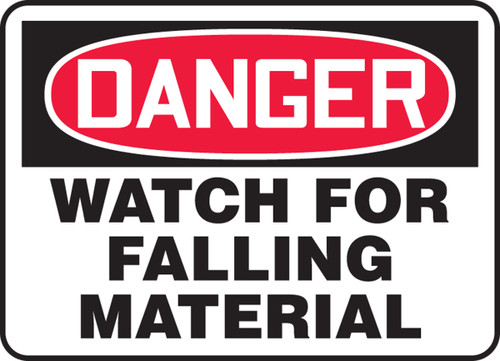 Danger - Watch For Falling Material - Dura-Plastic - 7'' X 10''
