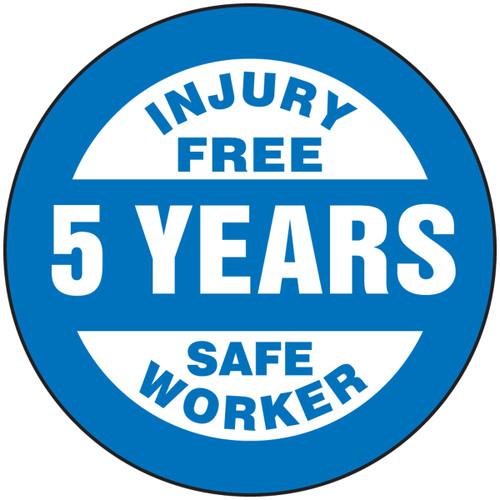 Injury Free 5 Years Safe Worker